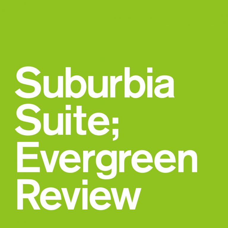V.A – Suburbia Suite; Evergreen Review EP