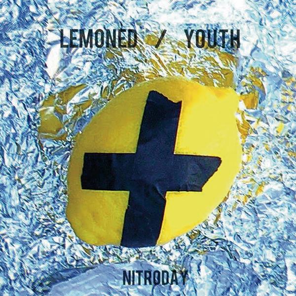 ニトロデイ – LEMONED / YOUTH