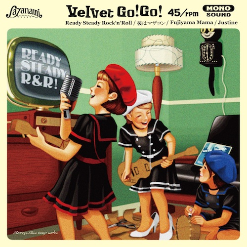 Velvet Go!Go! – Ready Steady Rock'n'Roll