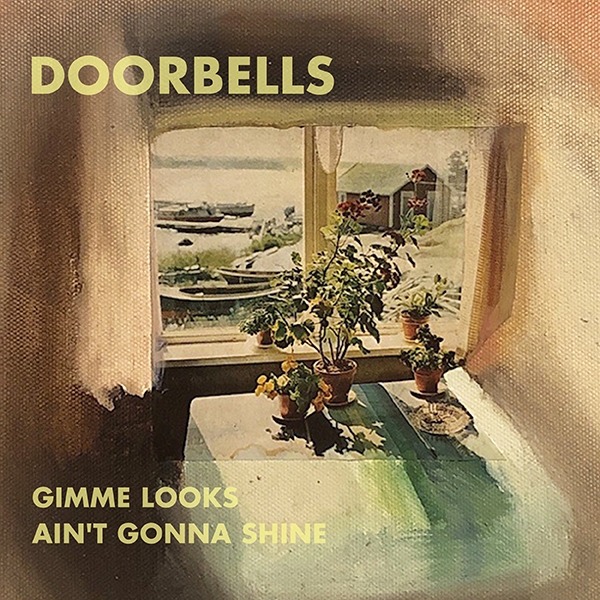 DOORBELLS – GIMME LOOKS