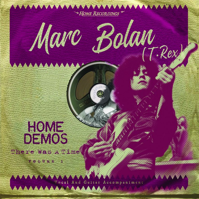 "マーク・ボラン(T.REX) -「Marc Bolan The Home Demos Vol.1″There Was A Time""」(完全生産限定盤)"