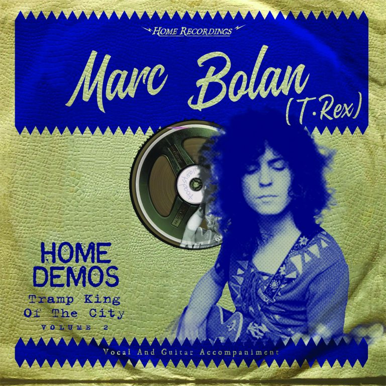"マーク・ボラン(T.REX) -「Marc Bolan The Home Demos Vol.2″Tramp King Of The City""」(完全生産限定盤)"