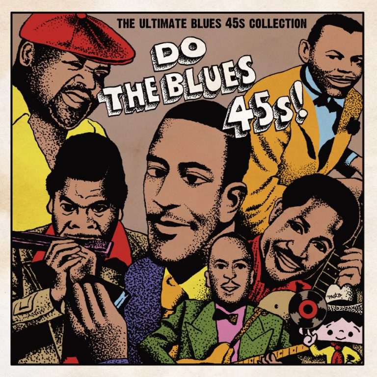 V.A. – Do The Blues 45s!  ~The Ultimate Blues 45s Collection~