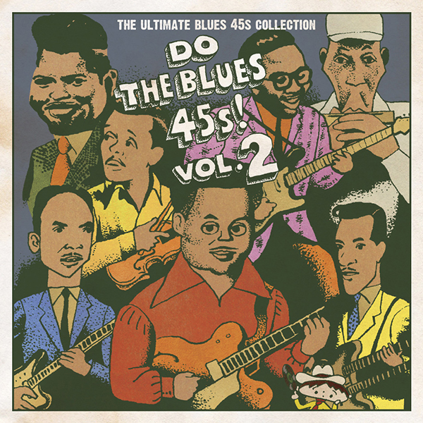 V.A. – Do The Blues 45s! Vol.2 ~The Ultimate Blues 45s Collection~