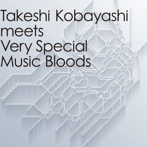V.A – Takeshi Kobayashi meets Very Special Music Bloods