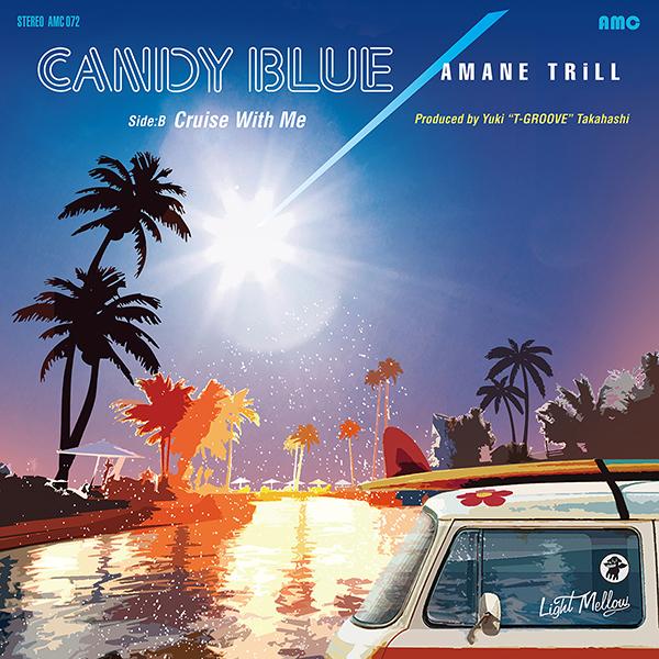 アマネトリル – CANDY BLUE / Cruise With Me