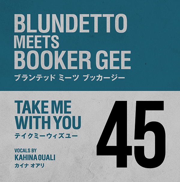 Blundetto meets Booker Gee – Take Me With You / Take Me With You (Inst)