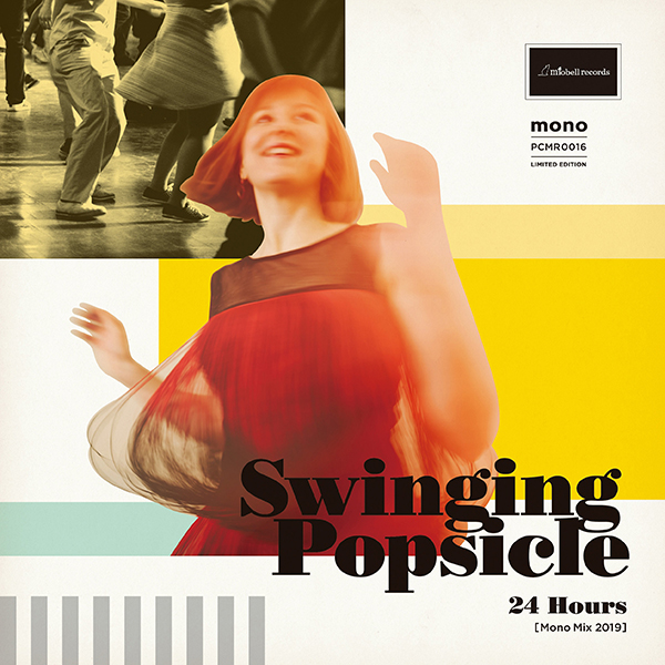 Swinging Popsicle – 24 Hours / I just wanna kiss you