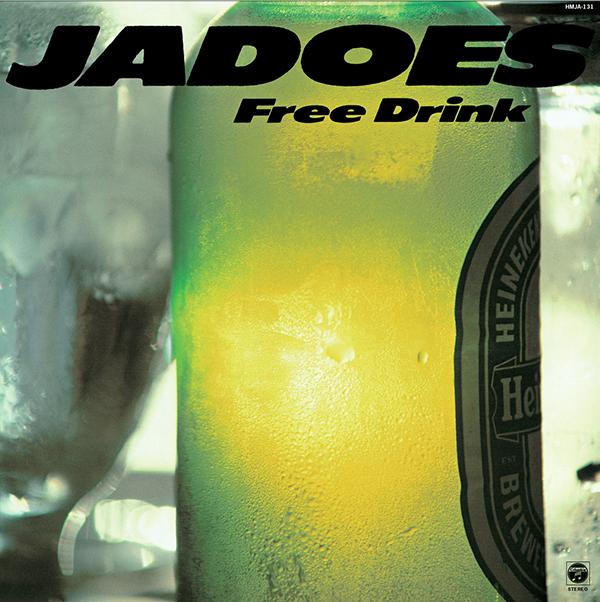 JADOES – Free Drink