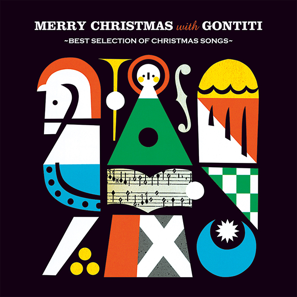 GONTITI – Merry Christmas with GONTITI~Best Selection of Christmas Songs~