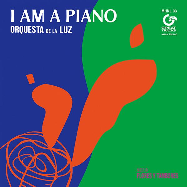 オルケスタ・デ・ラ・ルス – I AM A PIANO