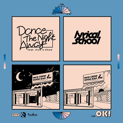 LYRICAL SCHOOL – Dance The Night Away feat. Kick a Show