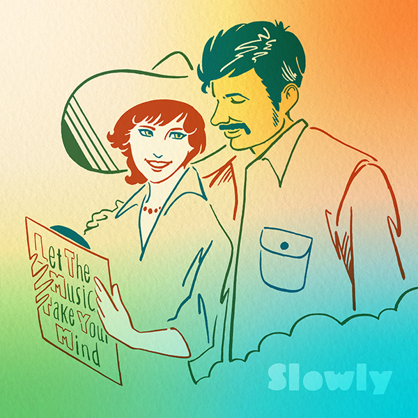 Slowly – Let The Music Take Your Mind
