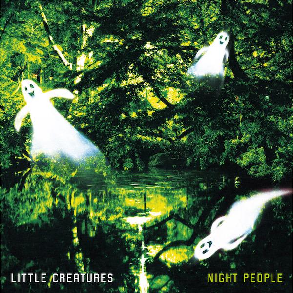 LITTLE CREATURES – NIGHT PEOPLE