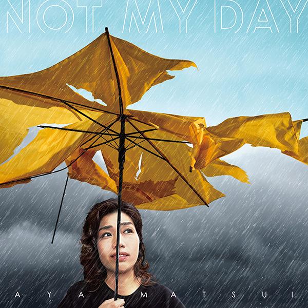 松井文 – NOT MY DAY