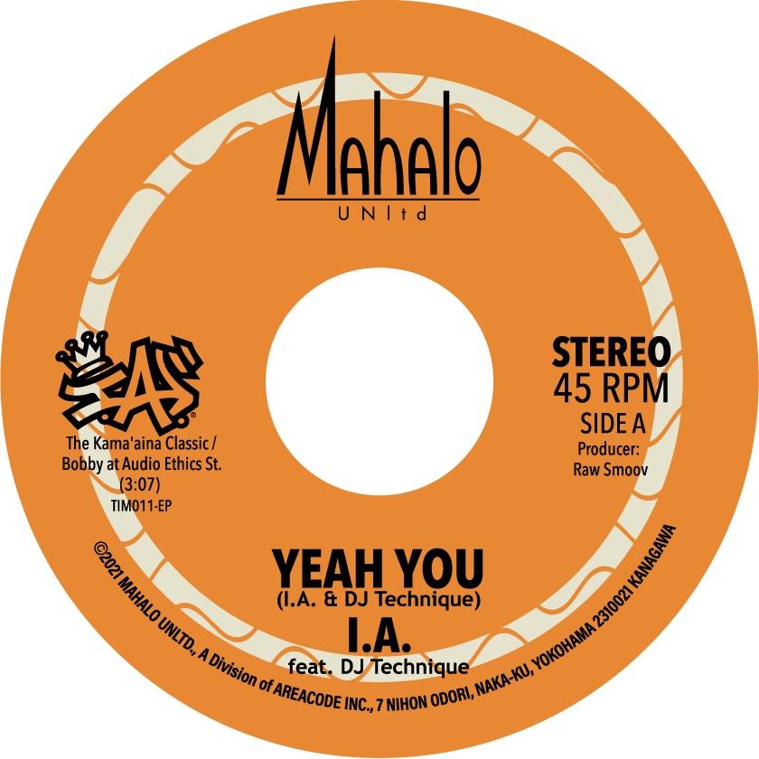 I.A. – Yeah You / Hawaiian Time