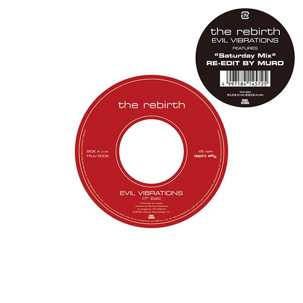 "The Rebirth – Evil Vibrations(7"" Edit) / Evil Vibrations(""Saturday Mix"" RE-EDIT BY MURO)"