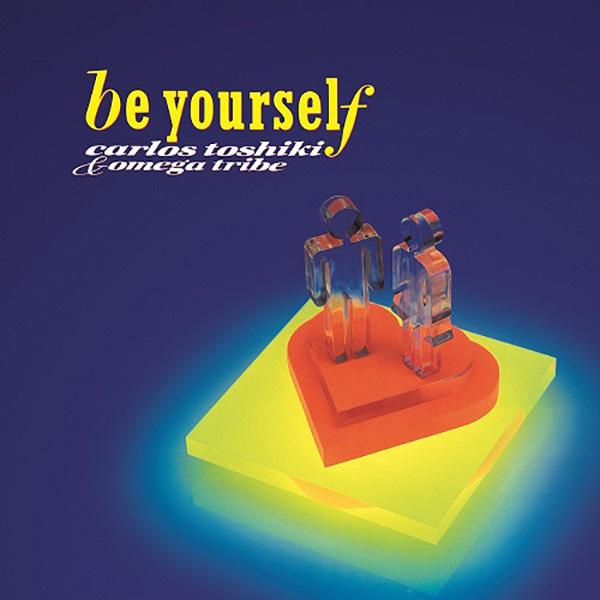 カルロス・トシキ&オメガトライブ – Be Yourself (Color Vinyl)